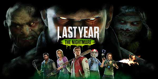 Last Year Nightmare Download Game