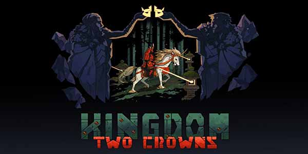 Kingdom Two Crowns Download Games